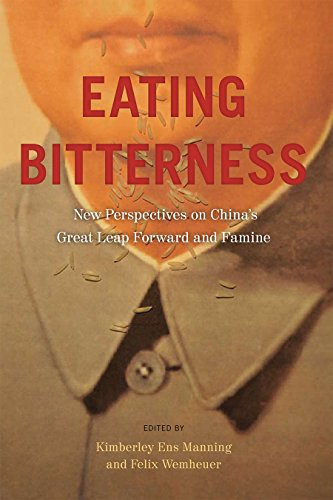 Eating Bitterness: New Perspectives on China's Great Leap Forward and Famine (Contemporary Chinese Studies)