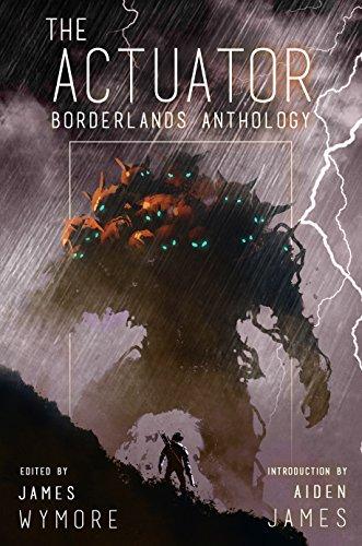 the-actuator-15-borderlands-anthology-a-litrpg-adventure-english-edition