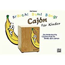 Kräsch! Bum! Bäng! Cajón für Kinder by Olaf Satzer (2013-10-23)