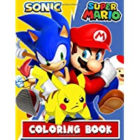 Sonic, Mario, Pokemon Coloring Book: 52 illustrations Great Coloring Book for Boys, Toddlers, Girls, Preschool, For Kids (Ages 3-6, 6-8, 8-12) (Pretty Since Forever Books)(US Edition)