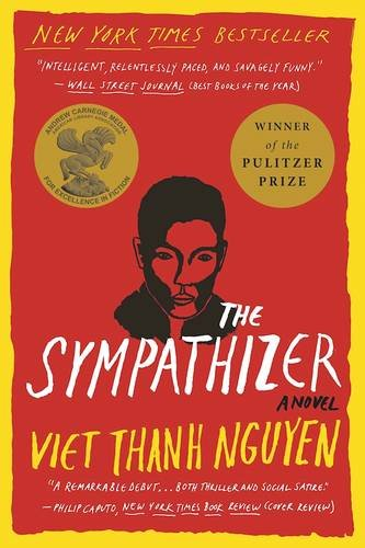 The Sympathizer: A Novel (Pulitzer Prize for Fiction) par Associate Professor of English and American Studies and Ethnicity Viet Thanh Nguyen