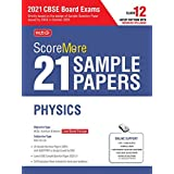 ScoreMore 21 Sample Papers For CBSE Board Exam 2021-22 – Class 12 Physics