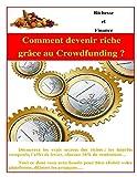 comment devenir riche gr?ce au crowdfunding ?