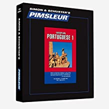 Pimsleur Portuguese (European) Level 1 CD: Learn to Speak and Understand European Portuguese with Pimsleur Language Programs (Comprehensive)