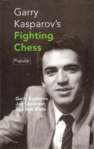 Garry Kasparov's Fighting Chess (Batsford Chess Library) by Gary K. Kasparov (1995-09-02)