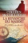L'espoir est une terre lointaine, tome 2 : La revanche du maudit par McCullough