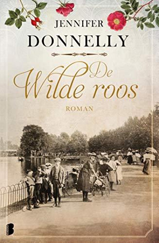 De wilde roos (Dutch Edition) eBook: Jennifer Donnelly ...