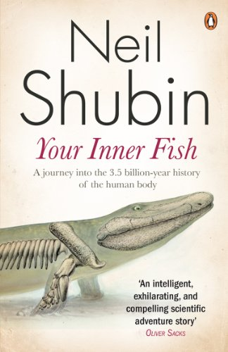 Your Inner Fish: The amazing discovery of our 375-million-year-old ancestor (English Edition)