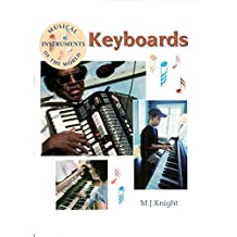 Keyboards (Musical Instruments of the World) by M J Wilkins (2006-09-21)