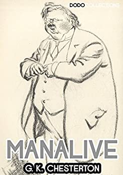 Manalive (G. K. Chesterton) (English Edition) di [G. K. Chesterton]