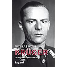 Kruger un bourreau ordinaire (Biographies Historiques)