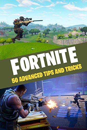 Fortnite: 50 Advanced Tips and Tricks Gift Idea