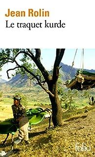 Le Traquet kurde par Jean Rolin