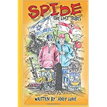 Spide: The Lost Tribes