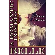 Belle: A Romantic Comedy