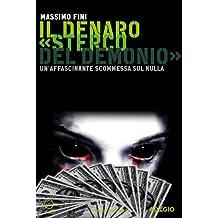 Il denaro «Sterco del demonio» (Adagio) (Italian Edition)