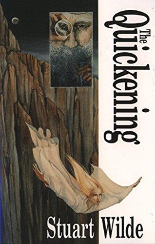 The Quickening por Stuart Wilde