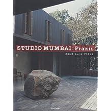 Studio Mumbai - Praxis