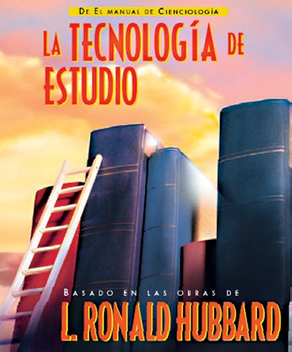 La tecnología de estudio (El Manual de Scientology) por L. Ronald Hubbard