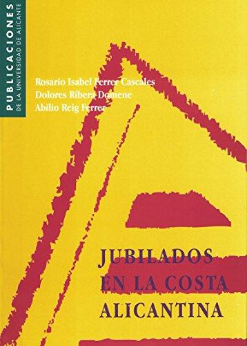 Jubilados en la Costa Alicantina (Monografías)