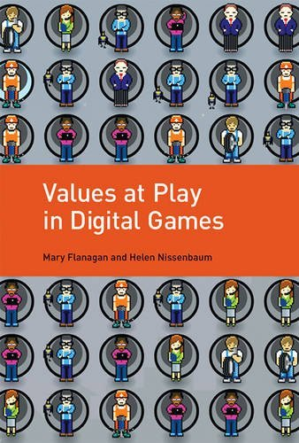 Values at Play in Digital Games (Mit Press)