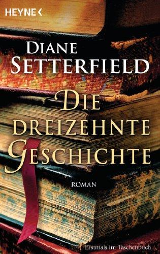 Buchseite und Rezensionen zu 'Die dreizehnte Geschichte' von Diane Setterfield
