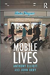 Mobile Lives (International Library of Sociology)