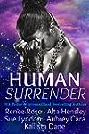 Human Surrender: Five Dark Sci-Fi Ali...