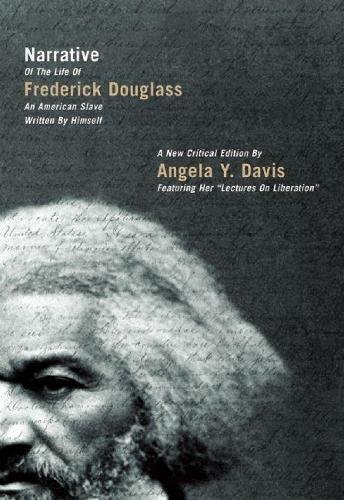 Narrative of the Life of Frederick Douglass, an American Slave, Written by Himself: A New Critical Edition by Angela Y. Davis (City Lights Open Media)