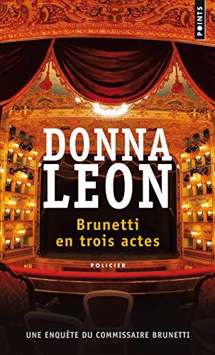 Brunetti en trois actes par Donna Leon