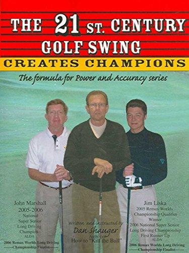 [(The 21st Century Golf Swing)] [By (author) Danie R Shauger] published on (August, 2006) par Danie R Shauger