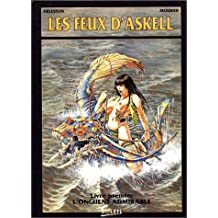 Les Feux d'Askell, tome 1 : L'onguent admirable