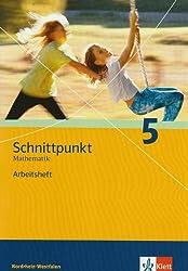 Schnittpunkt - Ausgabe für Nordrhein-Westfalen - Neubearbeitung. Mathematik für Realschulen: Schnittpunkt - Ausgabe für Nordrhein-Westfalen - ... / Arbeitsheft plus Lösungsheft 5. Schuljahr