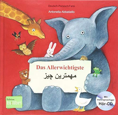 Das Allerwichtigste: Kinderbuch Deutsch-Persisch/Farsi mit Audio-CD und Ausklappseiten