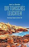 Jean-Luc Bannalec ´Bretonisches Leuchten: Kommissar Dupins sechster Fall (Kommissar Dupin ermittelt)´ bestellen bei Amazon.de