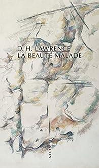 La beauté malade par D.H. Lawrence