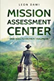 MISSION ASSESSMENT CENTER: Dein Weg zum Traumjob