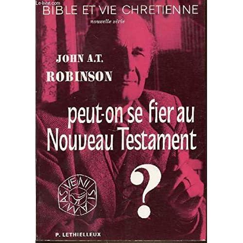 Peut-on se fier au Nouveau Testament?