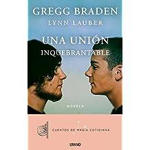 Una unión inquebrantable (Relatos) (Spanish Edition)