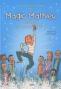 """Afficher """"Magic Mathieu compte en moins de 2 !"""""""