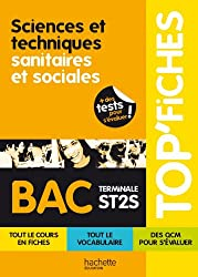 TOP'Fiches - Sciences et techniques sanitaires et sociales Terminale ST2S