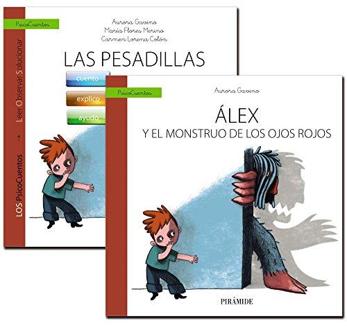 Guía: Las pesadillas + Cuento: Álex y el monstruo de los ojos rojos (Psicocuentos)