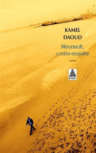 Meursault, contre-enquête par Kamel Daoud