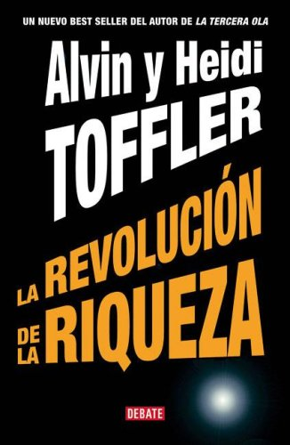 La Revolucion de La Riqueza (Spanish Edition)