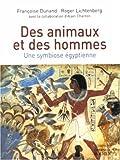Des animaux et des hommes : Une symbiose égyptienne