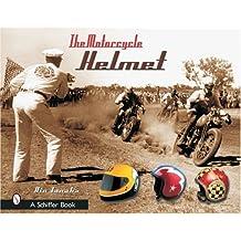 The Motorcycle Helmet: The 1930s-1990s