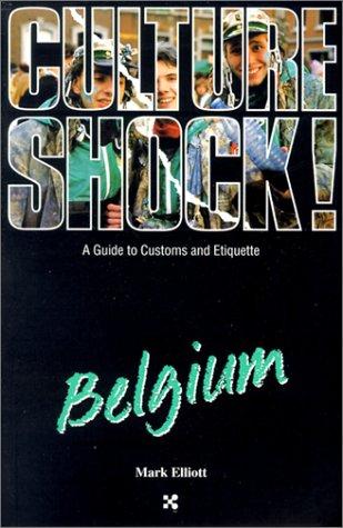 Culture Shock!: Belgium