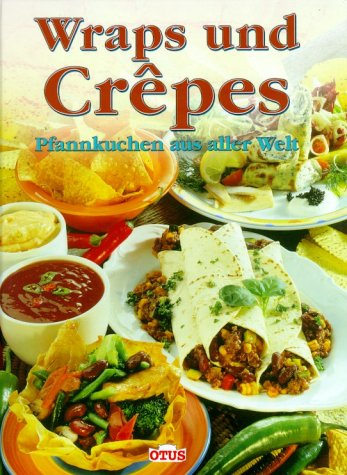 Wraps und Crepes (Crepe Wrap)