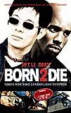 Born 2 Die [VHS]