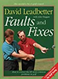 Cover of: Faults and Fixes | David Leadbetter, John Huggan